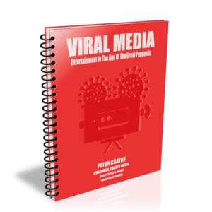 """""""VIRAL MEDIA: Entertainment In The Age Of The Great Pandemic."""""""